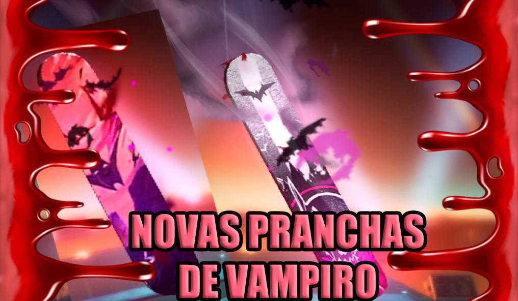 Novas Pranchas de Vampiro no FREEFIRE